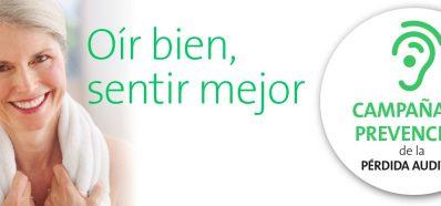 «Oir Bien, Sentir Mejor», Campaña de Prevención de Pérdida Auditiva
